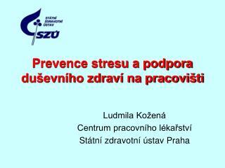Prevence stresu a podpora duševního zdraví na pracovišti