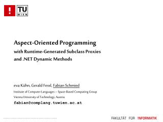 Aspect-Oriented Programming with Runtime-Generated Subclass Proxies and .NET Dynamic Methods