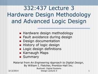 332:437 Lecture 3 Hardware Design Methodology and Advanced Logic Design