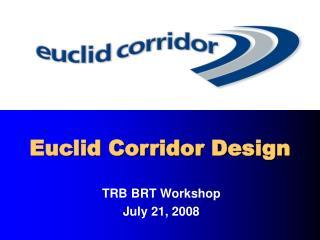 Euclid Corridor Design