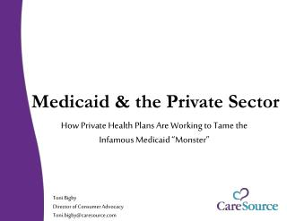Medicaid & the Private Sector