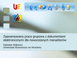Zaawansowana praca grupowa z dokumentami elektronicznymi dla nowoczesnych menadżerów