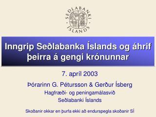 Inngrip Seðlabanka Íslands og áhrif þeirra á gengi krónunnar