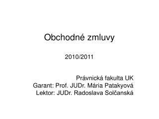 Obchodné zmluvy 2010/2011