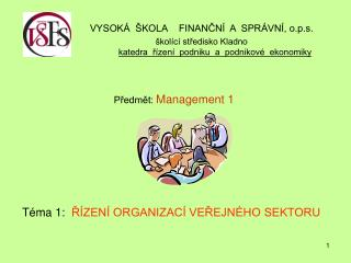 Předmět:  Management 1