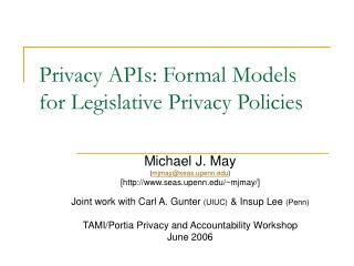 Privacy APIs: Formal Models for Legislative Privacy Policies