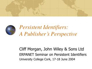 Persistent Identifiers: A Publisher's Perspective