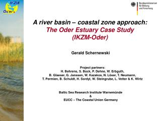 A river basin – coastal zone approach: The Oder Estuary Case Study  (IKZM-Oder)