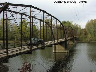 CONNORS BRIDGE � Ottawa