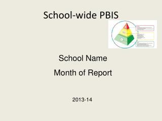 School-wide PBIS