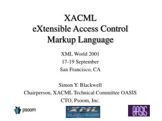 XACML eXtensible Access Control  Markup Language