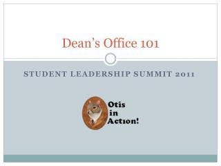 Dean's Office 101