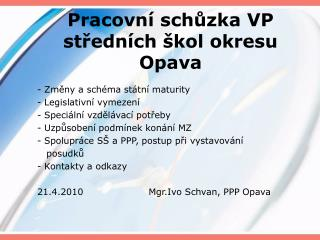 Pracovní schůzka VP středních škol okresu Opava