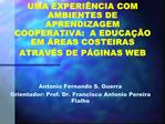 UMA EXPERI NCIA COM AMBIENTES DE APRENDIZAGEM COOPERATIVA:  A EDUCA  O EM  REAS COSTEIRAS ATRAV S DE P GINAS WEB