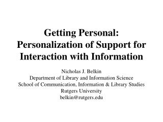 Getting Personal: Personalization of Support for Interaction with Information