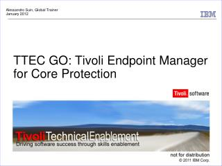 TTEC GO: Tivoli Endpoint Manager for Core Protection
