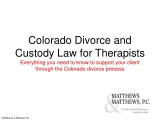Colorado Divorce and Custody Law for Therapists Everything you need to know to support your client through the Colorado