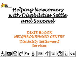 Helping Newcomers with Disabilities Settle and Succeed