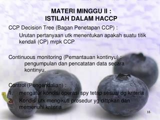 MATERI MINGGU II : ISTILAH DALAM HACCP