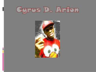 Cyrus D. Arion