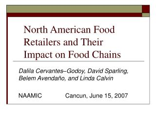 North American Food Retailers and Their Impact on Food Chains