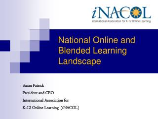 National Online and Blended Learning Landscape