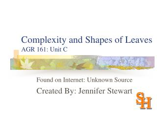 Complexity and Shapes of Leaves AGR 161: Unit C