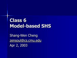 Class 6 Model-based SHS