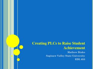 Creating PLCs to Raise Student Achievement