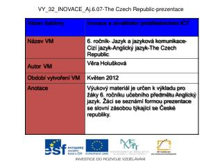 VY_32_INOVACE_Aj.6.07- The Czech Republic -prezentace