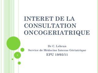 INTERET DE LA CONSULTATION ONCOGERIATRIQUE