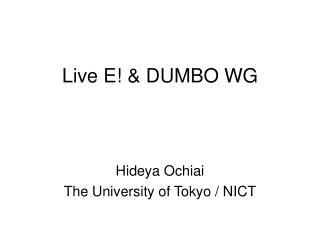 Live E! & DUMBO WG