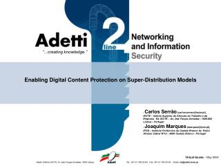 Enabling Digital Content Protection on Super-Distribution Models