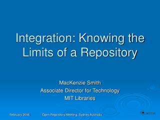 Integration: Knowing the Limits of a Repository