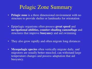 Pelagic Zone Summary