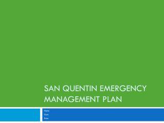 San Quentin Emergency Management Plan
