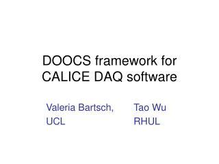 DOOCS framework for  CALICE DAQ software