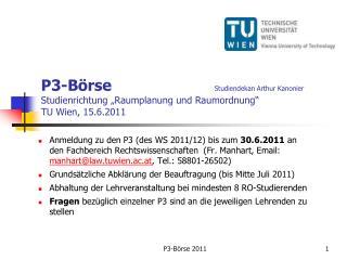 Geplante P3  Studienrichtung Raumplanung und  Raumordnung  WS 2011/12 und SS 2012