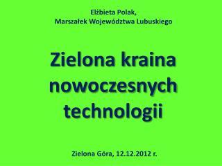 Zielona kraina nowoczesnych technologii
