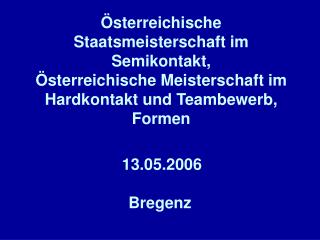 13.05.2006 Bregenz