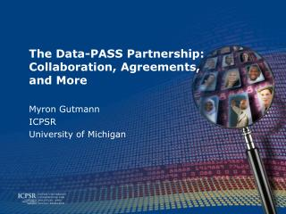 The Data-PASS Partnership: Collaboration, Agreements, and More