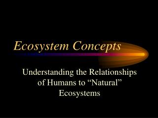 Ecosystem Concepts