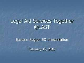 Legal Aid Services Together @LAST