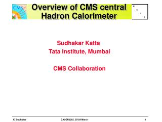 Overview of CMS central Hadron Calorimeter