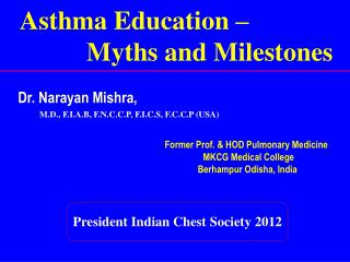 Asthma Education –                         Myths and Milestones