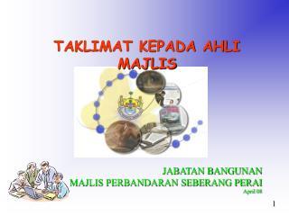 JABATAN BANGUNAN MAJLIS PERBANDARAN SEBERANG PERAI April 08