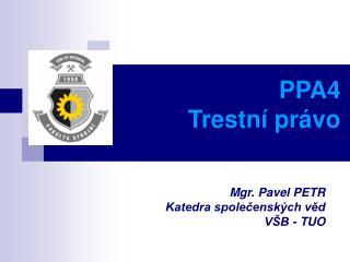 PPA4 Trestní právo