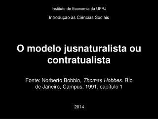 O modelo jusnaturalista ou contratualista