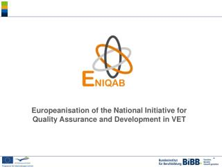 Europeanisation  of the National Initiative for Quality Assurance and Development in VET