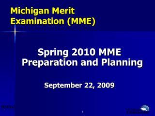 Michigan Merit  Examination (MME)